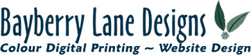 Bayberry Lane Designs - Colour Digital Printing & Website Design